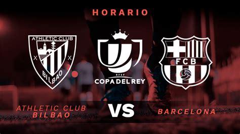 Athletic   Barcelona: Hora y dónde ver por TV el partido ...