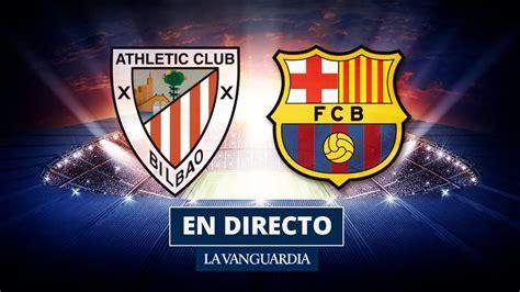 Athletic Bilbao   Barcelona: Resultado y resumen del ...