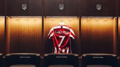 Atlético de Madrid: El Atlético le da a Joao Félix... ¡el ...