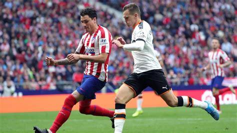 Atlético de Madrid   Valencia: Goles, resultado y resumen ...