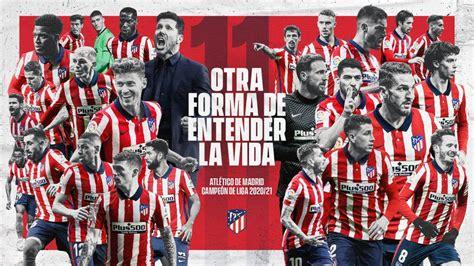Atletico Madrid Players, Coach Celebrate 2020 21 La Liga ...