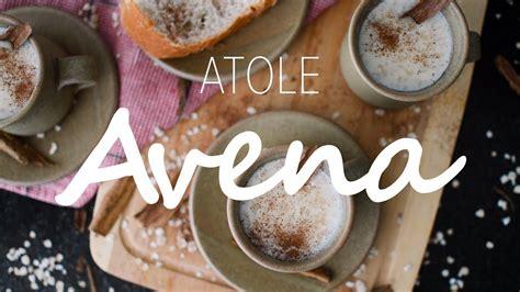 Atole de Avena   YouTube