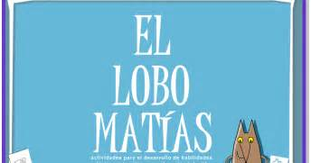 Audición e Linguaxe: EL LOBO MATÍAS. Infantil   1º Primaria
