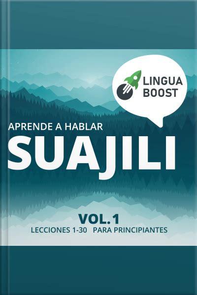 Audiobook Aprende a hablar suajili Vol. 1 Lecciones 1 30 ...