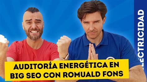 Auditoría Energética en BIG SEO con ROMUALD FONS • Domo ...