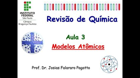 Aula 3: Modelos Atômicos   YouTube