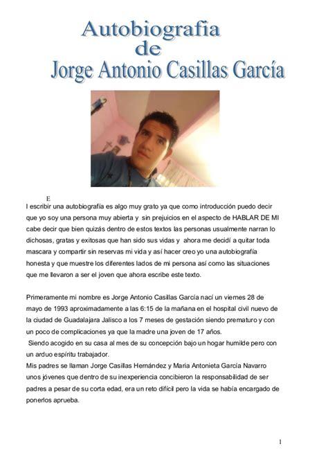 autobiografia de jorge Antonio Casillas Garcia