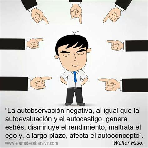 Autosabotaje | Autoevaluacion, Walter riso, Autoestima