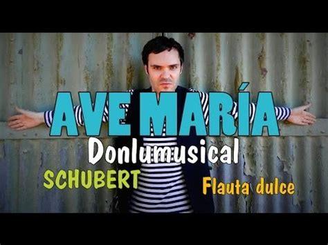 AVE MARÍA  Schubert  FLAUTA DULCE NOTAS RECORDER NOTES ...