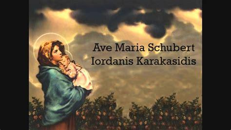Ave Maria Schubert    Iordanis Karakasidis   YouTube