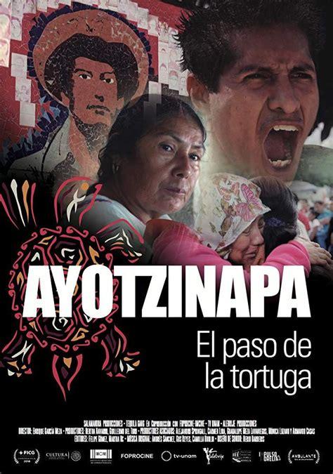 Ayotzinapa, El paso de la Tortuga   Movies, Movie posters ...