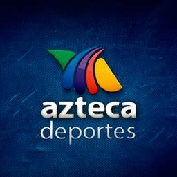 Azteca Deportes   Televisión a la carta