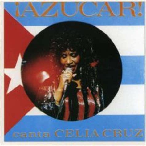 Azucar! Canta Celia Cruz  2007    Celia Cruz Albums ...