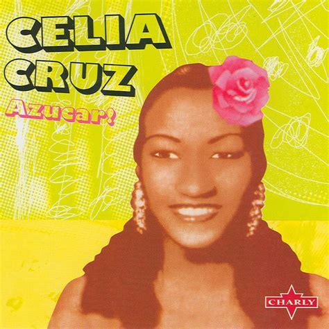 Azucar! | Celia Cruz – Download and listen to the album