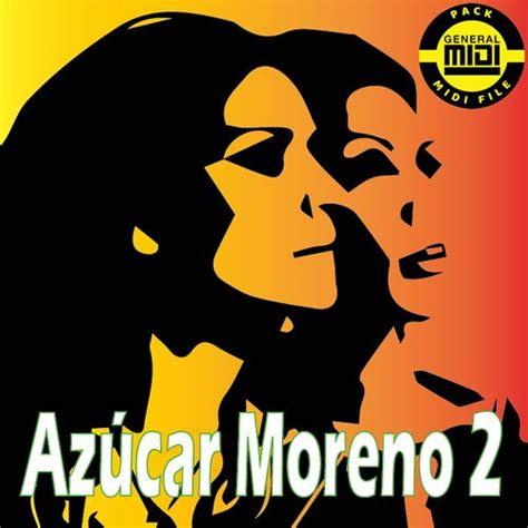AZÚCAR MORENO 2   Pack 8 MIDI FILE   General Midi ...