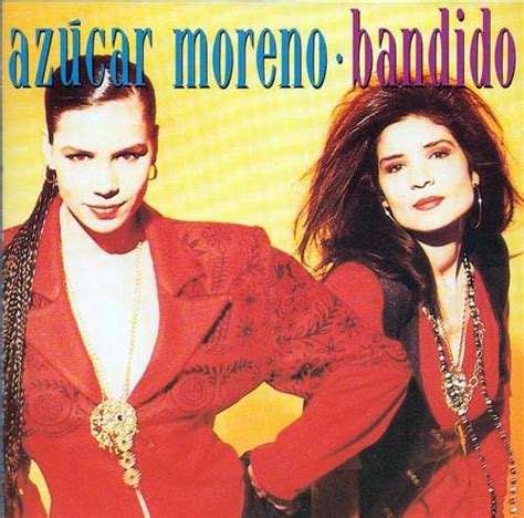 Azúcar Moreno*   Bandido  1990, CD  | Discogs