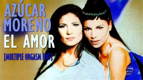 AZÚCAR MORENO  El Amor  [Multiple Orgasm Edit] 1994 HD ...