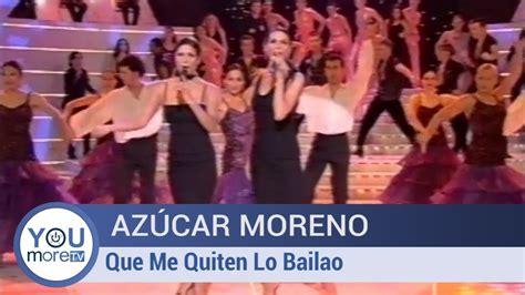 Azúcar Moreno   Que me quiten lo bailao   YouTube