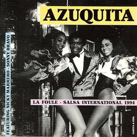Azuquita*   La Foule   Salsa International  1995, CD ...