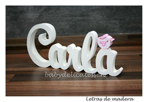 BABY DELICATESSEN LETRAS DE MADERA: Carla