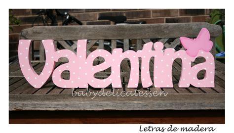 BABY DELICATESSEN LETRAS DE MADERA: VALENTINA