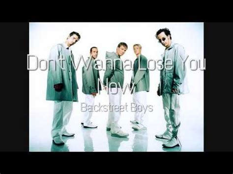 Backstreet Boys   Don t Wanna Lose You Now  HQ    YouTube