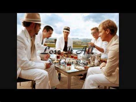 Backstreet Boys   Lose It All  HQ    YouTube