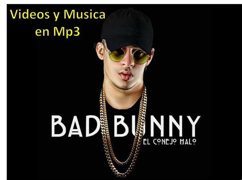 Bad Bunny 2018 Videos Y Musica En Mp3   Bs. 1.900,00 en ...