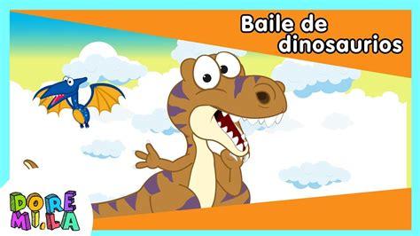 Baile de los Dinosaurios Canciones Infantiles   YouTube