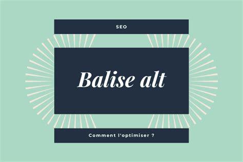 Balise Alt SEO : Définition, rôle & optimisations ...