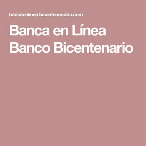 Banca en Línea Banco Bicentenario   Banca en línea, Bancos ...