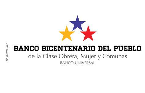 Banco Bicentenario del Pueblo, de la Clase Obrera, Mujer y ...