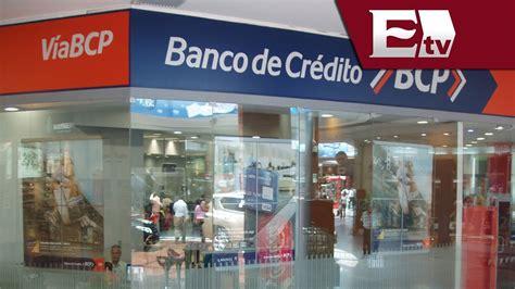 Banco de Crédito arranca operaciones en México / Dinero ...