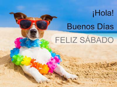 BANCO DE IMÁGENES: ¡Hola!   Buenos días   Feliz Sábado ...