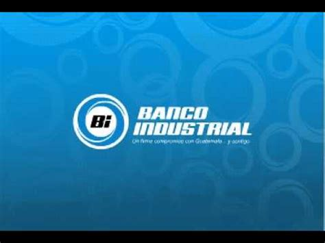 Banco Industrial: Remesas   2007   YouTube