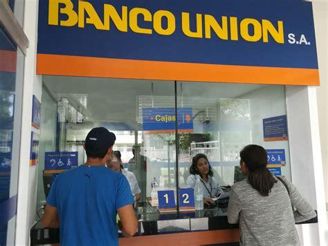 Banco Unión desmiente supuesto desfalco por retiros y ...
