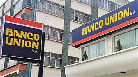 Banco Unión desvincula a tres altos ejecutivos por ...
