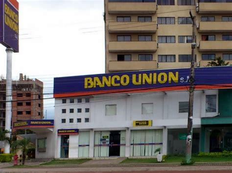 Banco Unión en Santa Cruz de la Sierra