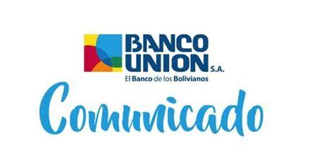 Banco unión inicia este miércoles 22 de abril el pago del ...