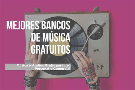 Bancos de Música Gratis: Libre de derechos de autor ...