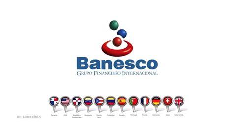 Banesco Grupo Internacional: Contigo, estés dónde estés ...