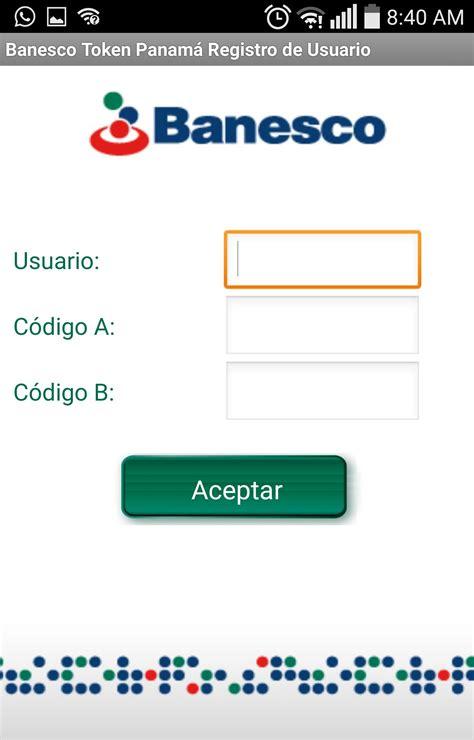 Banesco Token Panamá for Android   APK Download