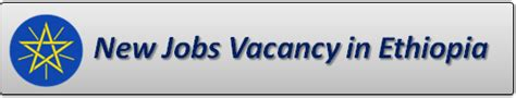Banking Job and Vacancy in Ethiopia 2017 2018 [NEW]
