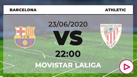 Barcelona   Athletic de Bilbao: hora y ver en directo ...