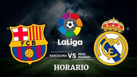 Barcelona   Real Madrid: Seguir el Clásico en directo online