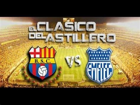 Barcelona SC VS Emelec en vivo HD Partido   YouTube