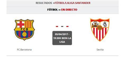 Barcelona   Sevilla en directo: horario del partido y TV ...