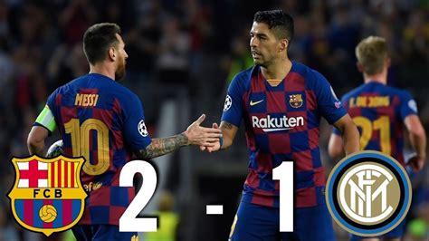 Barcelona vs Inter Milan [2 1], Champions League, Group ...