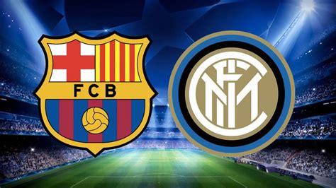 Barcelona vs Inter Milan: Team news, injuries, possible ...
