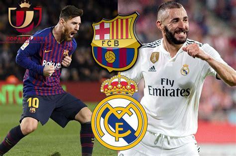 Barcelona vs Real Madrid hora y canales que transmiten el ...